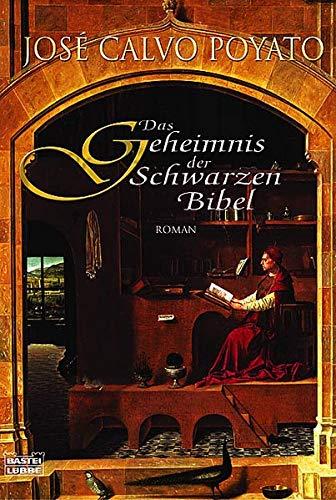 Das Geheimnis der Schwarzen Bibel (Allgemeine Reihe. Bastei Lübbe Taschenbücher)