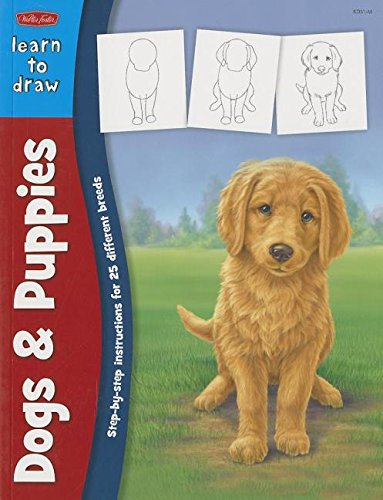 Learn to Draw Dogs & Puppies (Learn to Draw (Walter Foster Paperback))