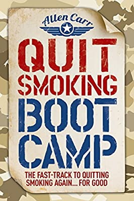 Quit Smoking Boot Camp: The Fast-Track to Quitting Smoking Again for Good (Allen Carr's Easyway) from Arcturus