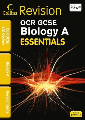 OCR 21st Century Biology A: Revision Guide (Collins Gcse Essentials)