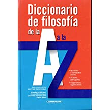 Diccionario de Filosofia de la A A a la Z