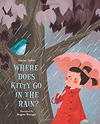 Where Does Kitty Go in the Rain? by Harriet Ziefert (2015-05-19)