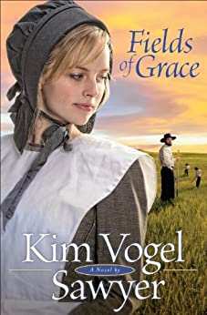 Fields of Grace (Heart of the Prairie Book 4) by [Sawyer, Kim Vogel]