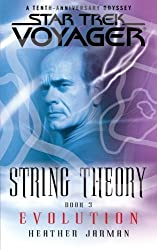 Star Trek: Voyager: String Theory #3: Evolution by Heather Jarman (2014-05-03)