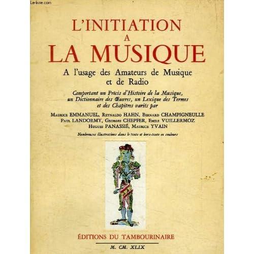 L'initiation à la musique.