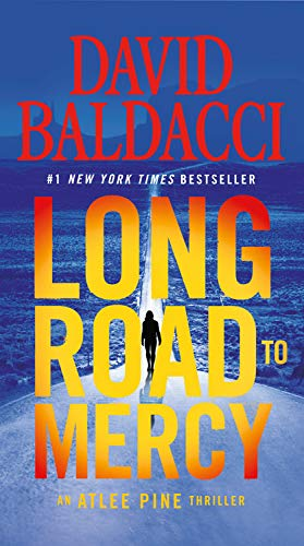 Long Road to Mercy (An Atlee Pine Thriller, Band 1)