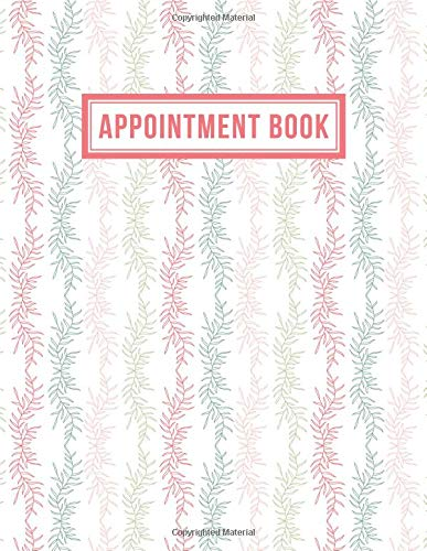 Appointment Book: 15 Minute Increments | Appointment Planner | Daily Hourly Schedule | + BONUS Client Information Pages | Colorful Vines