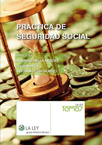 Práctica de Seguridad Social (Temas La Ley)