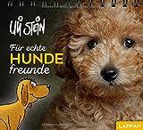 Für echte Hundefreunde: Ein Aufstellbuch - Uli Stein