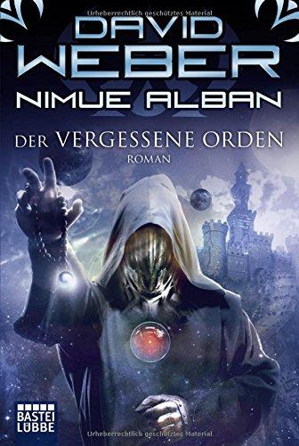 Weber, David: Nimue Alban: Der vergessene Orden