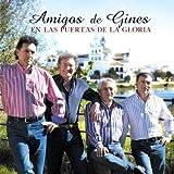 AMIGOS DE GINES - EN LAS PUERTAS DE LA GLORIA