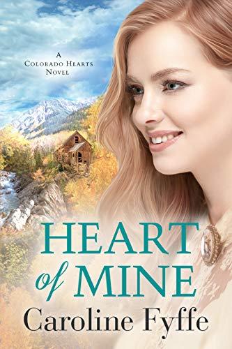 Heart of Mine (Colorado Hearts Book 3) (English Edition)