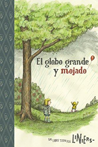 El Globo Grande Y Mojado: Toon Level 2 (Easy-to-Read comics, Level 2)