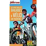 Petit Futé Les plus belles balades à vélo en Provence