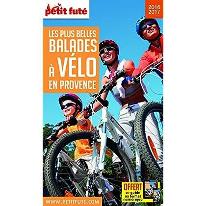 Guide Les plus belles Balades à Vélo Provence 2016 Petit Futé
