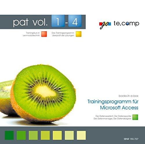 go te.comp - pat: Microsoft Access (inkl. Trainingssoftware): pat - Trainingsprogramm für Microsoft Access (go te.comp training / Trainingsserie zu Office und Windows)