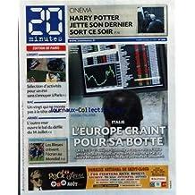 20 MINUTES [No 2086] du 12/07/2011 - ITALIE / L'EUROPE CRAINT POUR SA BOTTE - BAC / UN VINGT QUI NE MONTE PAS A LA TETE D'ALEX - ARMEE / L'OUTRE-MER OUVRE LE BAL DU DEFILE DU 14 JUILLET - CINEMA / HARRY POTTER - LES SPORTS / FOOT MONDIAL FEMININ