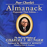 Scarica Libro Poor Charlie s Almanack The Wit and Wisdom of Charles T Munger Expanded Third Edition (PDF,EPUB,MOBI) Online Italiano Gratis