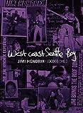 Jimi Hendrix - West Coast Seattle Boy: Voodoo Child