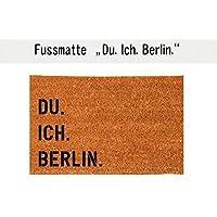 DU. ICH. BERLIN. Kokos-Fußmatte Teppich Fußabtreter 40 x 60 cm Geschenkidee Geburtstag Umzug