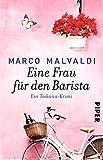 Eine Frau für den Barista: Ein Toskana-Krimi (Barbesitzer-Massimo-Reihe 5)