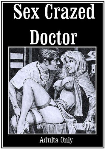 Sex Crazed Doctor