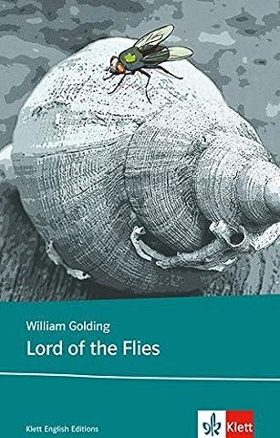Lord of the Flies: Schulausgabe für das Niveau B2, ab dem 6. Lernjahr. Ungekürzter englischer Originaltext mit Annotationen (Klett English (Lord Of The)