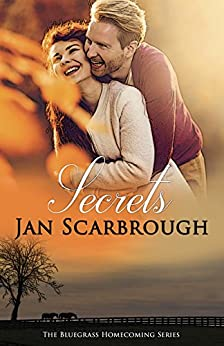 Secrets: Bluegrass Homecoming: Book 2 by [Scarbrough, Jan]