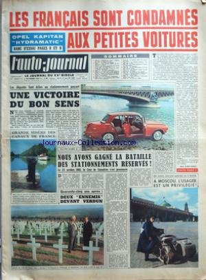 AUTO JOURNAL (L') [No 284] du 02/11/1961 - LES FRANCAIS SONT CONDAMNES AUX PETITES VOITURES PAR GILLES GUERITHAULT - OPEL KAPITAN HYDRAMATIC - LES DEPUTES FONT ECHEC AU STATIONNEMENT PAYANT UNE VOITURE DU BON SENS - GRANDE MISERE DES CANAUX DE FRANCE - NOUS AVONS GAGNE LA BATAILLE DES STATIONNEMENTS RESERVES ! - LE 25 OCTOBRE 1961, LA COUR DE CASSATION S'EST PRONONCEE - QUARANTE-CINQ ANS APRES - DEUX ENNEMIS DEVANT VERDUN - A MOSCOU, L'USAGER EST UN PRIVILEGIE ! - TOUT L'OR DE NAPLES... - ACHIL par Collectif