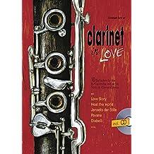 Clarinet In Love: 10 Balladen für 1-2 Klarinetten und Klavier