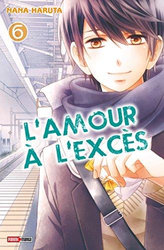 L'amour à l'excès T06 par Nana Haruta