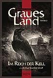 Graues Land - Im Reich der Kjell: Endzeit-Thriller (Graues Land - Novellen-Serie 2)