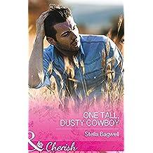 One Tall, Dusty Cowboy (Mills & Boon Cherish)