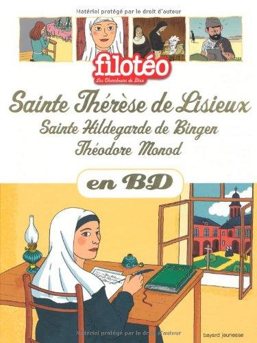 Thérèse de Lisieux, Hildegarde de Bingen, Théodore Monod, en BD