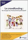 Le Crowdfunding - Les Rouages du Financement Participatif