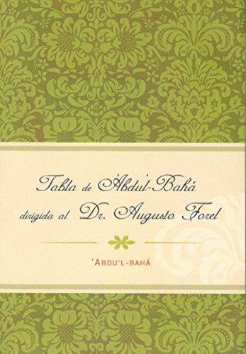 Tabla de 'Abdu'l-Bahá digida al Dr. Augusto Forel por 'Abdu'l-Bahá