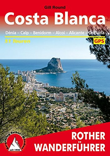 Costa Blanca, Denia – Calpe – Benidorm – Alcoy – Alicante – Orihuela. 50 Touren. Rother.