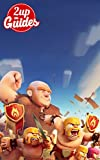 #7: Clash of Clans Strategy Guide & Game Walkthrough - Cheats, Tips, Tricks, AND MORE!