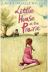 Little House on the Prairie (The Little House on the Prairie) Paperback