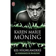 Les Highlanders (Tome 7) - La vengeance de McKeltar