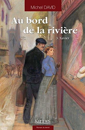 Au bord  de la rivière  (3) : Xavier