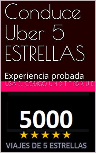 Conduce Uber 5 ESTRELLAS: Experiencia probada (1)