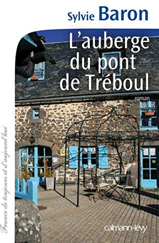 L'Auberge du pont de Tréboul (Cal-Lévy-France de toujours et d'aujourd'hui)