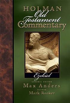 Holman Old Testament Commentary - Ezekiel (Holman Old Testament Commentaries) von [Rooker, Mark]