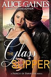 The Glass Slipper (A Princes of Danislova Novel)