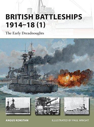 British Battleships 1914–18 (1): The Early Dreadnoughts (New Vanguard)