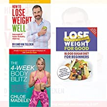 transform your body shape 4-week body blitz, how to lose weight well, blood sugar diet for beginners 3 books collection set - my complete diet, keep weight off forever, delicious low calorie, low carb