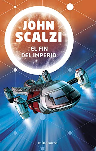 El fin del imperio (Collapsing Empire) por John Scalzi