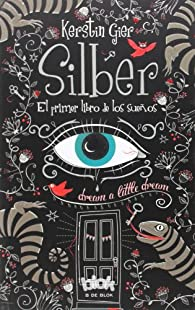 Silber. El primer libro de los sueños par Kerstin Gier