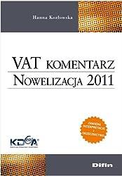 VAT komentarz Nowelizacja 2011